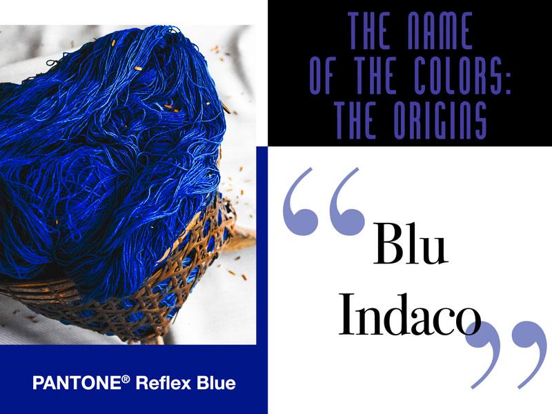 #ColoriDelMondo:<br /> le origini del blu indaco